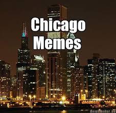 chicago map meme chicago memes home