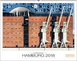 Kalender 2018 Hamburg Elbmetropole Hamburg Kalender 2018 Großformat Druckschätze De
