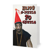 snoop dogg funny birthday card notorious b i g rapper card