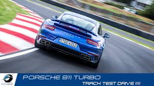 porsche 911 turbo sound 2016 porsche 911 turbo track test accelerations sound