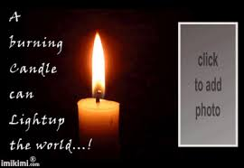 Light Up The World A Burning Candle Can Lightup The World Imikimi Com
