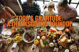 food gratitude a thanksgiving roundup thanksgiving 2017