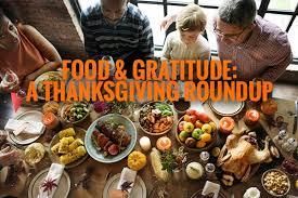 food gratitude a thanksgiving roundup thanksgiving 2017