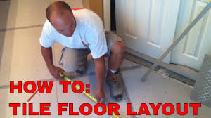 How To Plan Floor Tile Layout by Tile Floor Layout And Installation Youtube