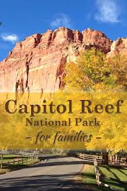Utah travel with kids images Capitol reef national park for families fun things utah and jpg