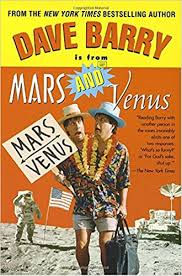 dave barry is from mars and venus dave barry 9780345425782