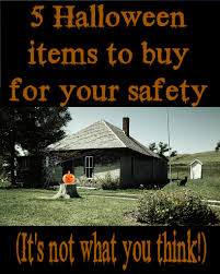 5 halloween items to buy for your safety it u0027s not what you think