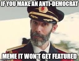 Anti Democrat Memes - captain latest memes imgflip
