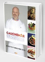 livre cuisine chef etoile cauchemar en cuisine 1er livre de recettes par philippe etchebest