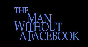 The man without a facebook - make it bright