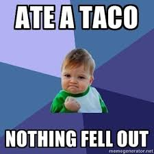 Taco Tuesday Meme - 9 national taco day memes that celebrate your favorite food