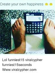 Creating A Meme With Your Own Picture - create your own happiness lol funniest15 viralcypher