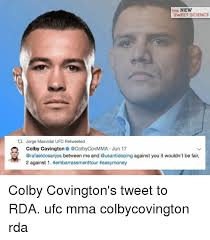 Colby Meme - the new sweet science ti jorge masvidal ufc retweeted colby