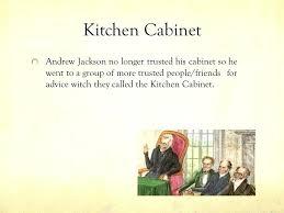 andrew jackson kitchen cabinet kitchen cabinet andrew jackson pizzle me