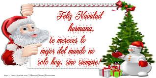imagenes de navidad hermana felicitaciones de navidad para hermana feliz navidad hermana te