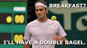Funny Tennis Memes - breakfast i will have a double bagel funny tennis meme image