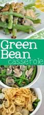 thanksgiving peas best 25 homemade green bean casserole ideas on pinterest green