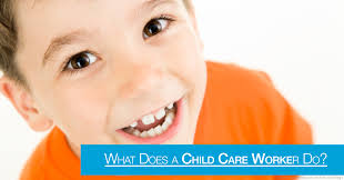 Responsibilities Of A Daycare Teacher What Does A Child Care Worker Do