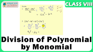 division of polynomial by monomial algebric expression maths