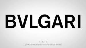 how to pronounce bvlgari youtube
