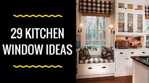 ideas for kitchen window treatments 29 kitchen window ideas for your home youtube