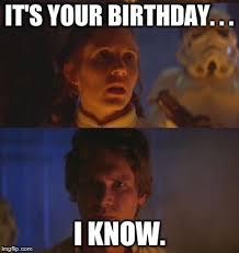 Star Wars Birthday Memes - images star wars meme birthday birthday pinterest star wars