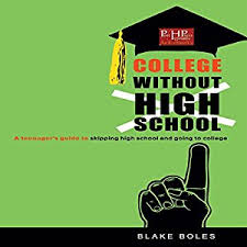 college without high school a s guide to