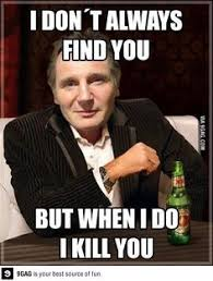 Liam Neeson Meme Generator - the teamsters teamsters on instagram liam neeson supports