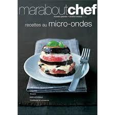 recette cuisine micro onde recettes au micro ondes broché collectif achat livre achat