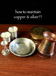 Household Brass Cleaner How To Maintain And Clean Silver Copper And Bronze Vessels