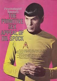 Sex Appeal Meme - my weekly spock 2 18 12 the primitive sex appeal of dr spock