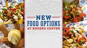 Tv Food Maps New Food Options At Rogers Centre Mlb Com