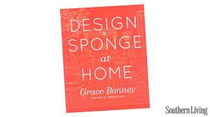 grace bonney on design sponge at home southern living