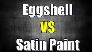 satin paint vs eggshell difference between satin paint and