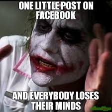 Photo Comment Meme - one little post on facebook and everybody loses their minds meme
