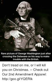 Washington Memes - rare picture of george washington just after crossing the delaware
