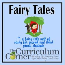 fairy tale reading unit the curriculum corner 123
