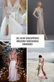 sequined wedding dress 28 jaw dropping sequin wedding dresses weddingomania