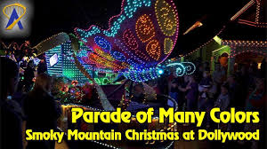 dollywood christmas lights 2017 parade of many colors at dollywood s smoky mountain christmas youtube