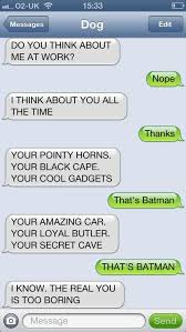 35 Hilarious Funny Texts Messages - 35 hilarious things dogs would say if they could text gallery