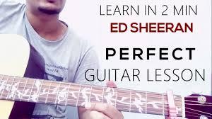 ed sheeran perfect chord original guitar lesson ed sheeran perfect chords youtube