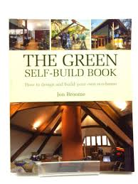 Design Your Own Eco Home by Self Build Book By Broome Abebooks