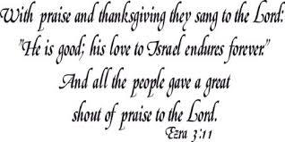 ezra 3 11 vinyl wall praise and thanksgiving