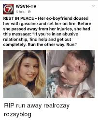 Ex Boyfriend Meme - wsvn tv 4 hrs rest in peace her ex boyfriend doused her with