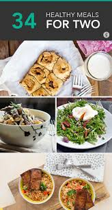 best 25 healthy meals for two ideas on pinterest healthy