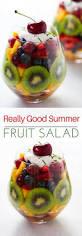fruit salads for thanksgiving really good summer fruit salad recipe primavera kitchen