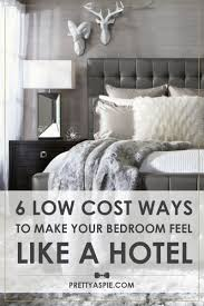 How To Make Your Bed Like A Hotel How To Make Your Bedroom Feel Like A Hotel