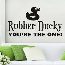 cute sayings for home decor rubber ducky you re the one cute sayings wall sticker duck diy