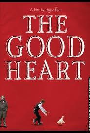 The Good Heart (Un Buen Corazon)