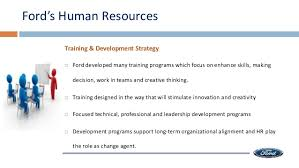 ford motor company human resources ford motor human resource strategy